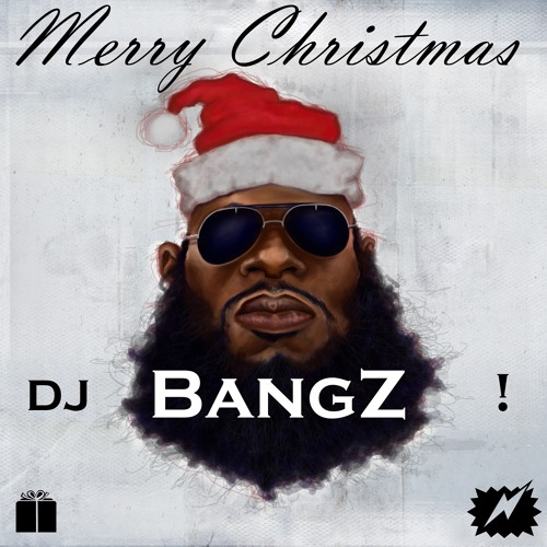 ★Merry ChristmaS BangZ MiX* (Hip Hop,Trap,Dancehall)