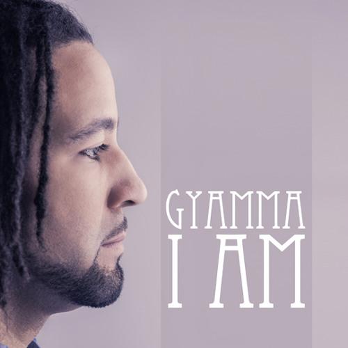 Gyamma - I Am