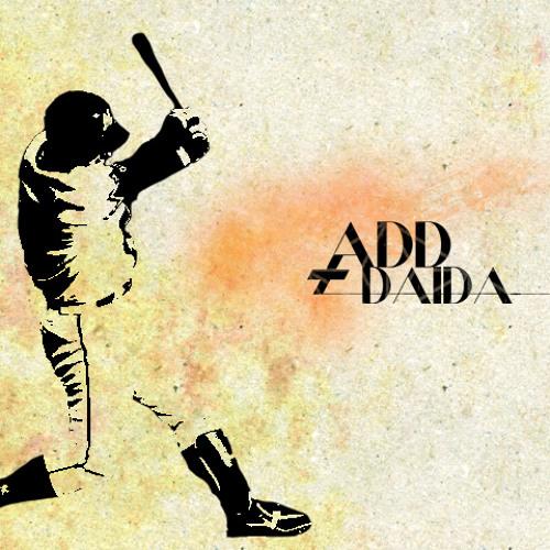 「ADD;DAIDA」 Demo