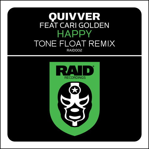 Quivver feat. Cari Golden - Happy Tone Float Reix(RAID/Strictly Rhythm)