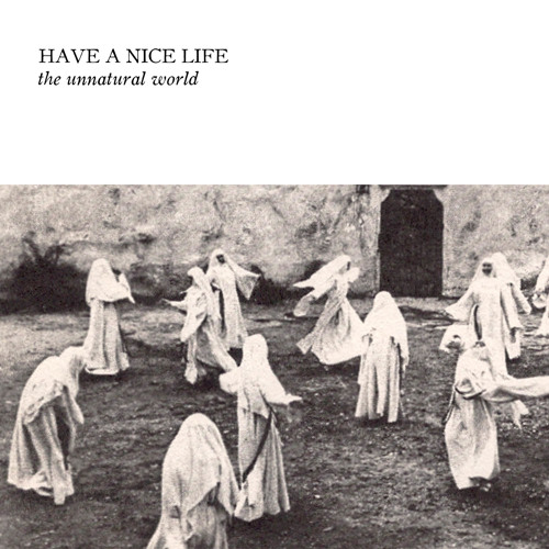 Have a Nice Life - Defenestration Song