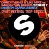 Project T (Martin Garrix Remix) (Phat Festival TRAP BOOTLEG)