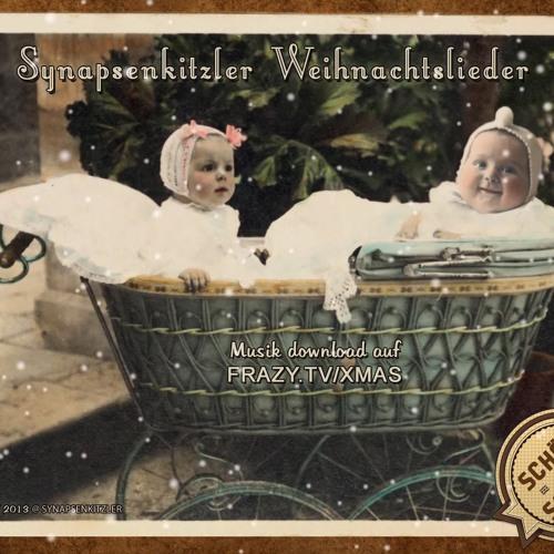 5 Weihnachts Lieder - SCHIEF & lustig - Synapsenkitzler (free mp3)