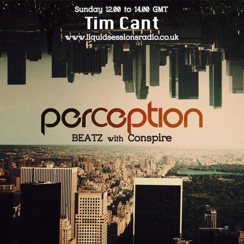 Perception Beatz - Conspire & Tim Cant - 22nd December 2013