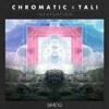 Chromatic & Tali - Drumma (Bassline Edit)
