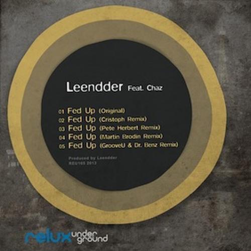 Leendder feat. Chaz - Fed Up (Original) - Relux Underground