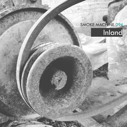 Smoke Machine Podcast 094 Inland