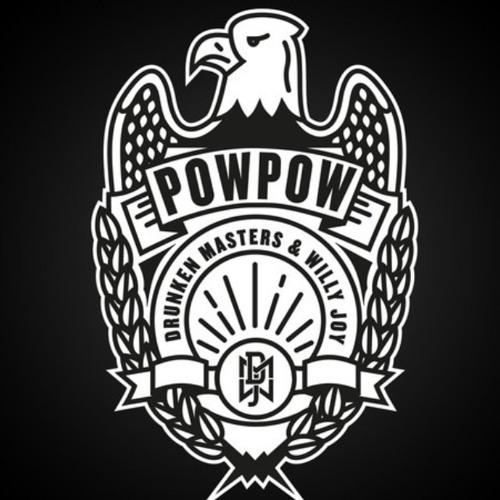 Pow Pow (Original Mix) - Drunken Masters & Willy Joy