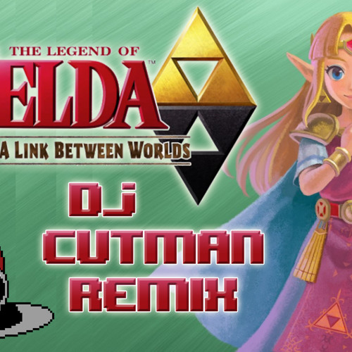 Zelda's House (Dj CUTMAN's Link Between Worlds Remix)