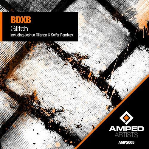 Gl!tch By BDXB (Joshua Ollerton Remix) Electro.NET Premiere
