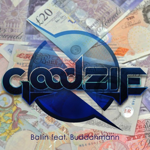 Ballin feat. Buddahman by Goodzie