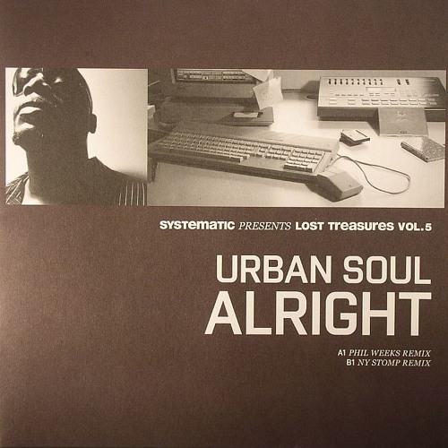 SYST1011  - Urban Soul - Alright (Ny Stomp Rmx) (Additional keys by Marcoradi) [Systematic]
