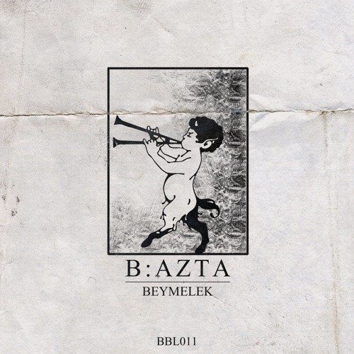 B:Azta - Beymelek (Original Mix)