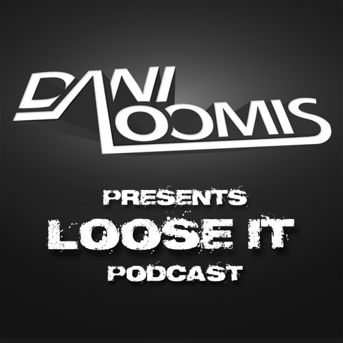 LOOSE IT Podcast Vol. 01 - FREE DOWNLOAD
