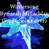 Sarah McLachlan - Wintersong (Piano Solo Cover)