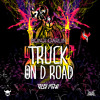 Bunji Garlin. Truck On D Road (Prod By Jus Now)