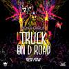 Bunji Garlin. Truck On D Road (Prod By Jus Now)
