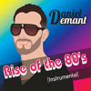 Rise Of The 80's (Instrumental Home Demo), New Song, Free Download