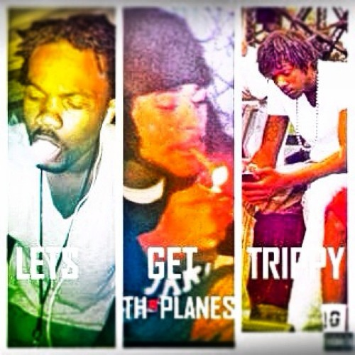 Lets Get Trippy Th'Planes