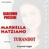 Markella Hatziano: White Label: Turandot 'In questa reggia' (with orchestra)