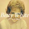 Betty White ft Weezy Savage