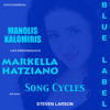 Markella Hatziano: Manolis Kalomiris: Song Cycles: ΒΡΑΔΥΝΟΙ ΘΡΥΛΟΙ: Θαμπό ήρθε το βράδυ