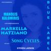 Markella Hatziano: Manolis Kalomiris: Song Cycles: ΒΡΑΔΥΝΟΙ ΘΡΥΛΟΙ: Σπάζει η βροχή
