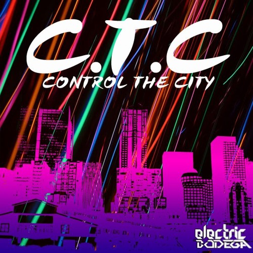 Control The City by Electric Bodega (Instrumental)