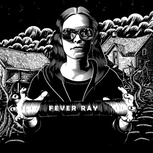 Fever Ray - Dry & Dusty (KousK Remix)
