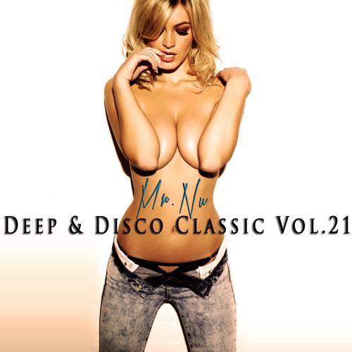 Mr.Nu - Deep & Disco Classic Vol.21