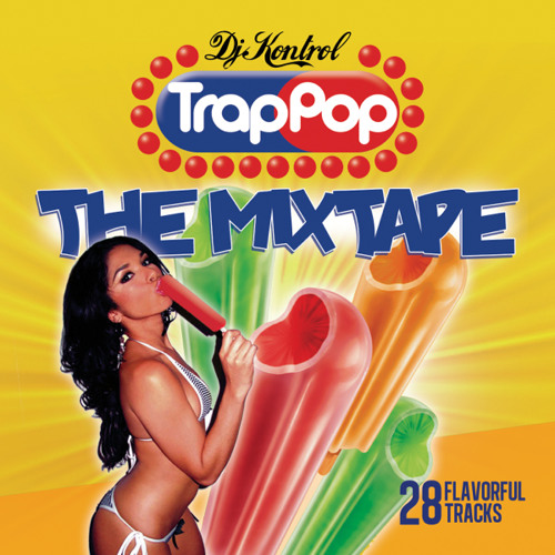 TRAP POP: The Mixtape