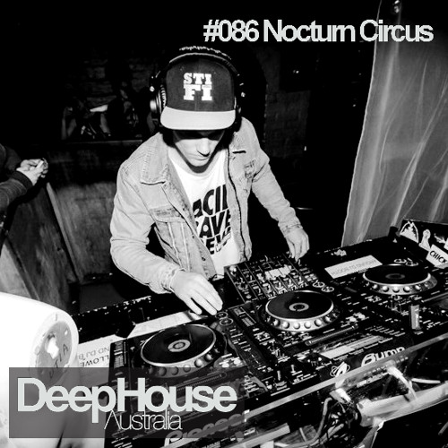 Nocturn Circus Guest Mix - DHA Podcast #086