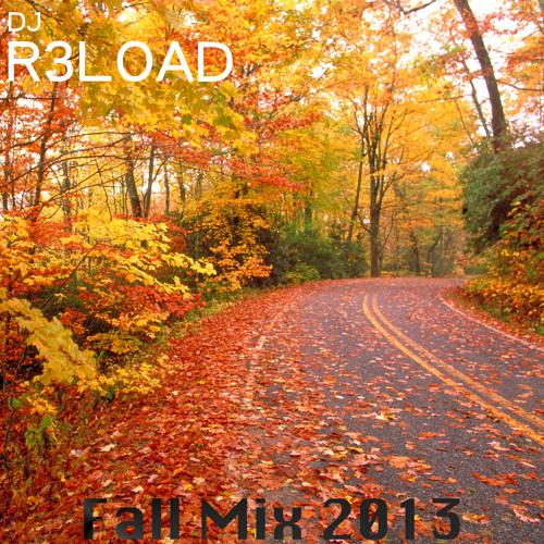 Fall 2013 Mix - DJ R3load