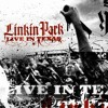 Linkin Park - A Place for my Head [Live In Texas]
