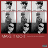Belly Ft. Drake &  Ron Browz - Make it Go Pt. 2 ( Produced by Eight Hundredz ) (Official)2010