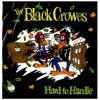 The Black Crows - Hard To Handle