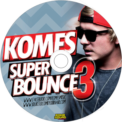 SUPER BOUNCE 3 - KOMES Mixtape 60min