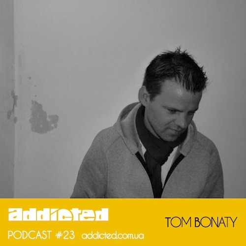 Tom Bonaty - Addicted Podcast #23 (Between Lines)