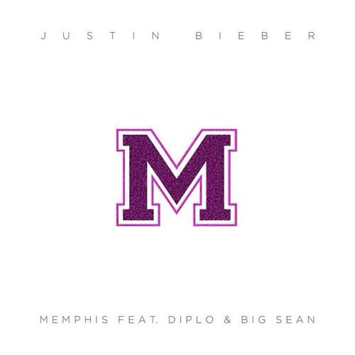 Justin Bieber - Memphis (ft Big Sean & Diplo)