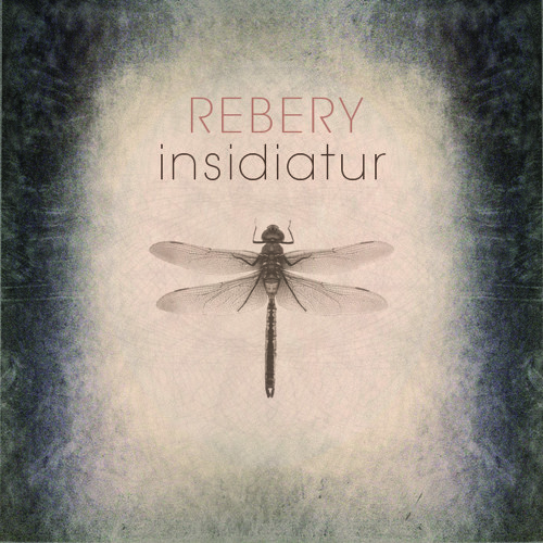 Rebery - Insidiatur - 03 My Darkness