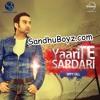 Sippy Gill - Yaari Te Sardari