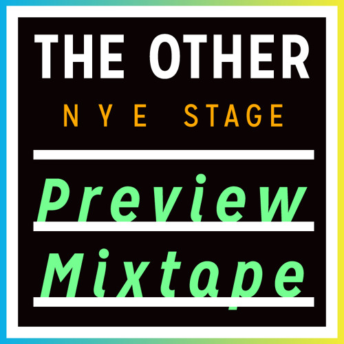 The Other NYE Preview Mixtape