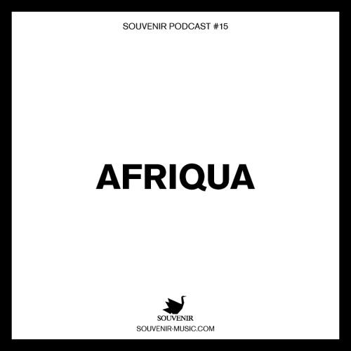 Souvenir Music Podcast #15 by Afriqua