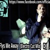 She Fly's Me Away(Electro Cut Mix)DJ AB