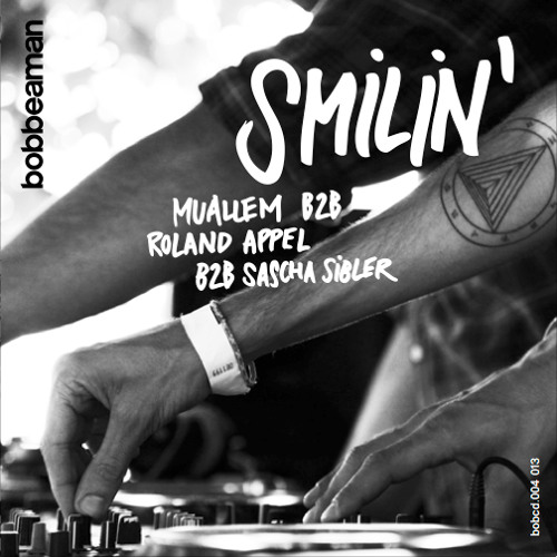 SMILIN' : MUALLEM b2b ROLAND APPEL b2b SASCHA SIBLER DJ SET DECEMBER 2013
