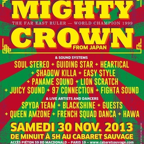 MIGHTY CROWN @ DANCE SOLDIAH 10TH ANNIVERSARY - PARIS FRANCE 30 NOV 2K13