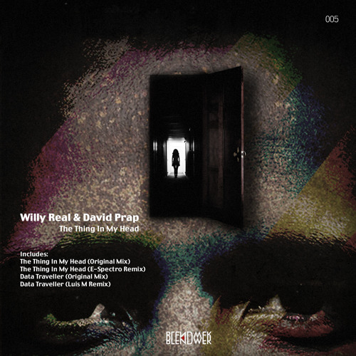 Willy Real & David Prap - The Thing In My Head (E-Spectro Remix) Preview
