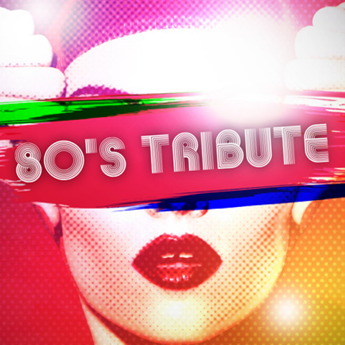 A Tribute to the 80's - DOWNLOAD!