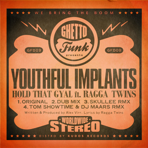 Youthful Implants Feat The Ragga Twins - Hold That Gyal (Skullee Remix)