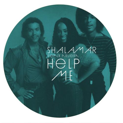Shalamar - Help Me [Aruera Edit] Free Download